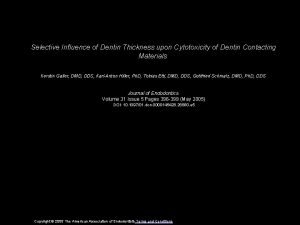 Selective Influence of Dentin Thickness upon Cytotoxicity of