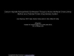 Calcium Alginate Nanoparticles Synthesized Through a Novel Interfacial