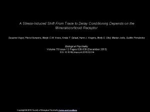 A StressInduced Shift From Trace to Delay Conditioning