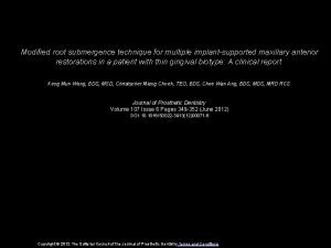 Modified root submergence technique for multiple implantsupported maxillary