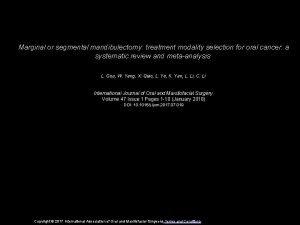 Marginal or segmental mandibulectomy treatment modality selection for