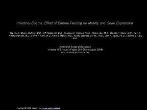 Intestinal Edema Effect of Enteral Feeding on Motility