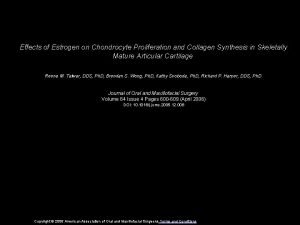 Effects of Estrogen on Chondrocyte Proliferation and Collagen