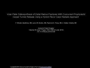 Volar Plate Osteosynthesis of Distal Radius Fractures With