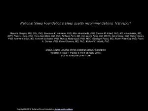 National Sleep Foundations sleep quality recommendations first report