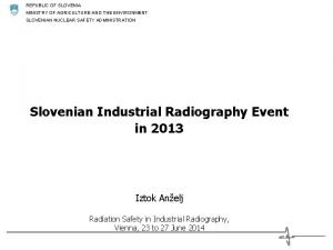 REPUBLIC OF SLOVENIA MINISTRY OF AGRICULTURE AND THE