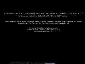 Pharmacokinetics and pharmacodynamics of rivaroxaban and its effect
