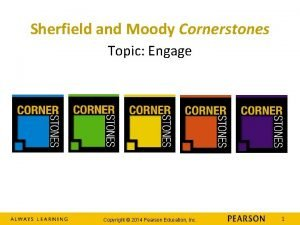 Sherfield and Moody Cornerstones Topic Engage Copyright 2014