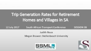Trip Generation Rates for Retirement Homes and Villages