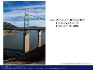 LAKE OROVILLE AT BIDWELL BAR BRIDGE CALIFORNIA FEBRUARY
