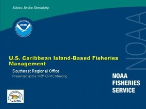 U S Caribbean IslandBased Fisheries Management Southeast Regional