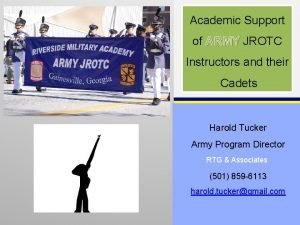 Academic Support of ARMY JROTC Instructors and their
