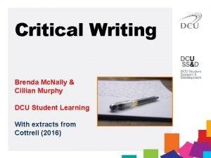 Critical Writing Brenda Mc Nally Cillian Murphy DCU