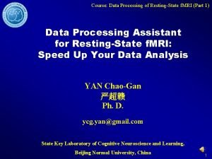 Course Data Processing of RestingState f MRI Part