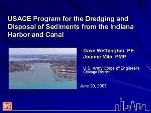 USACE Program for the Dredging and Disposal of