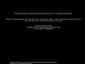 Hemodynamics and aneurysm development in vascular allografts Michael