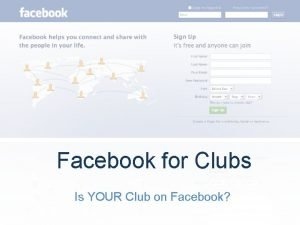 Facebook for Clubs Is YOUR Club on Facebook