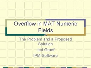 Overflow in MAT Numeric Fields The Problem and
