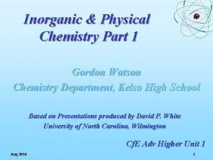 Inorganic Physical Chemistry Part 1 Gordon Watson Chemistry