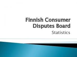 Finnish Consumer Disputes Board Statistics Complaints and Decisions