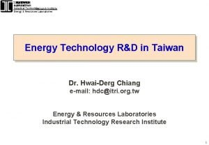 Industrial Technology Research Institute Energy Resources Laboratories Energy