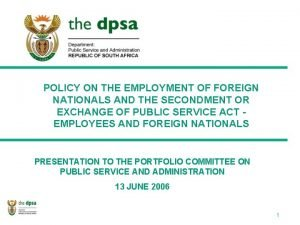 POLICY ON THE EMPLOYMENT OF FOREIGN NATIONALS AND