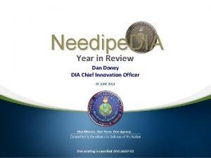 Needipe DIA Year in Review Dan Doney DIA