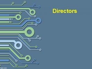 Directors Who is a Director Companies are legal