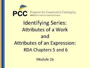 Identifying Series Attributes of a Work and Attributes