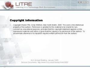 Copyright information Copyright Sharon Pitt Cindy Williford Stan