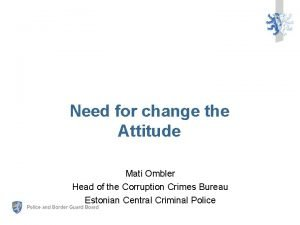 Need for change the Attitude Mati Ombler Head