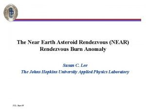 The Near Earth Asteroid Rendezvous NEAR Rendezvous Burn