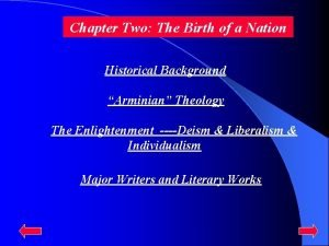 Chapter Two The Birth of a Nation Historical