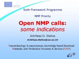 Sixth Framework Programme NMP Priority Open NMP calls