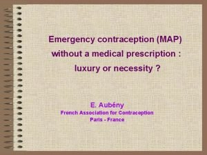 Emergency contraception MAP without a medical prescription luxury