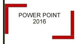 POWER POINT 2016 INICIANDO O POWER POINT INICIANDO