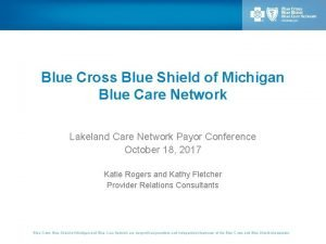 Blue Cross Blue Shield of Michigan Blue Care