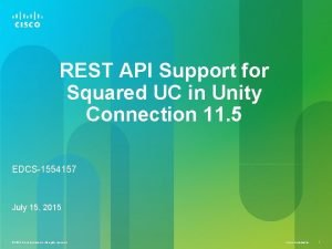 REST API Support for Squared UC in Unity