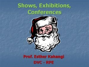 Shows Exhibitions Conferences Prof Esther Kahangi DVC RPE