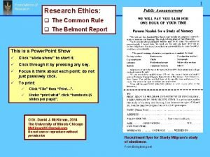 Foundations of Research 1 Research ethics Research Ethics
