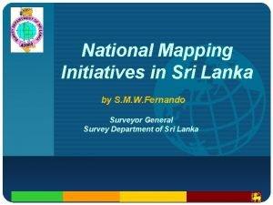 Company LOGO National Mapping Initiatives in Sri Lanka