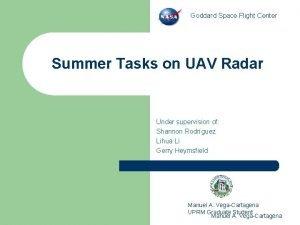 Goddard Space Flight Center Summer Tasks on UAV