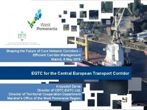 Shaping the Future of Core Network Corridors Efficient