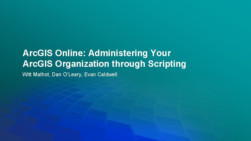 Arc GIS Online Administering Your Arc GIS Organization