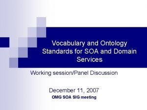Vocabulary and Ontology Standards for SOA and Domain