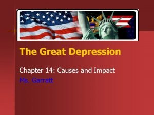 The Great Depression Chapter 14 Causes and Impact