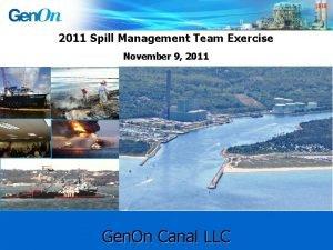 2011 Spill Management Team Exercise November 9 2011
