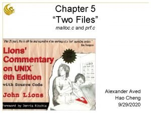 Chapter 5 Two Files malloc c and prf