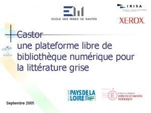 Castor une plateforme libre de bibliothque numrique pour