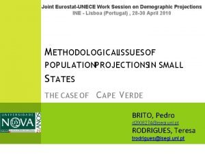 Joint EurostatUNECE Work Session on Demographic Projections INE